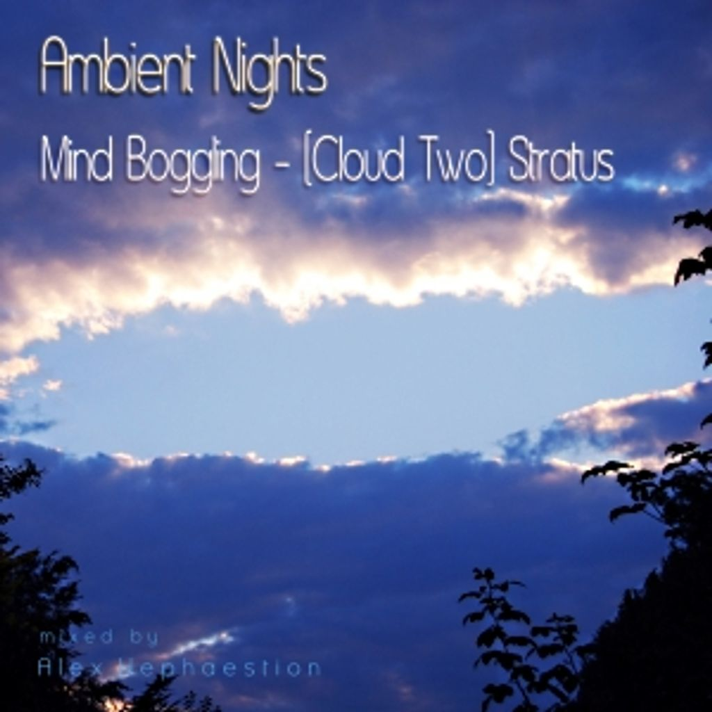 Ambient Nights ambient nights mind boggling cloud two stratus
