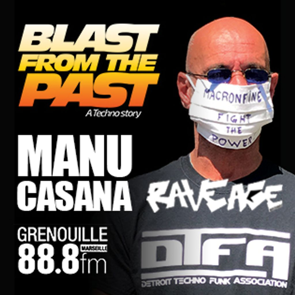 BlastFromThePastRadioShow blast from the past 20 s2e9 13052020 itw manu casana
