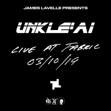 UnkleOfficial james lavelle presents unkleai live at fabric 2019