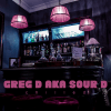 Jazzy Trip Hop Chilled Grooves – aka Sour D – special guest Greg D