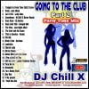 Top House Music – Going to the Club Part 2 by DJ Chill X