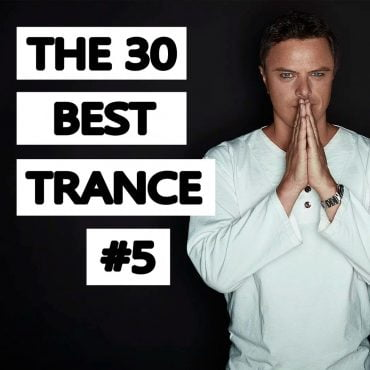 nagyzolee the 30 best trance music songs ever 5