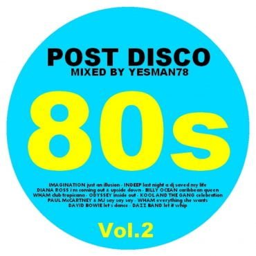 yesman78 post disco 80s vol2 diana rossbilly oceanodysseykool and the gangdavid bowiedazz band