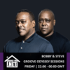 Bobby and Steve – Groove Odyssey Sessions 29 MAY 2020
