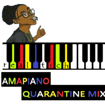 Real Tich real tich on decks amapiano quarantine edition mix 3