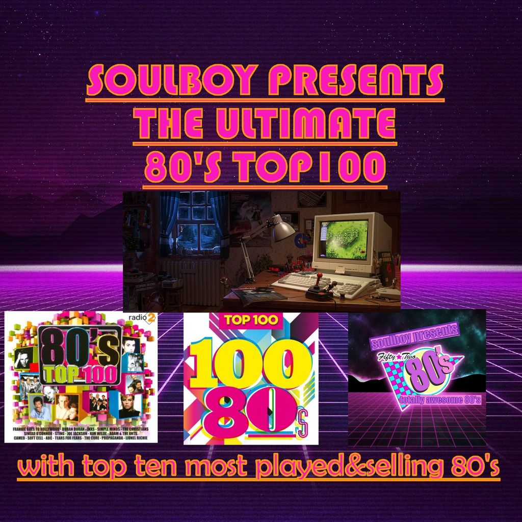 SOULBOY12345 soulboys 80s top100 with top ten most selling played 80songs contains original versions part1