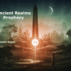 Ancient Realms – Prophecy (Episode 58)
