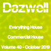 Everything House – Volume 40 – Commercial House – October 2019 by Dazwell