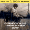 From the DJ Shadow Archives – DJ Shadow & The Quannum Crew Live on BBC Radio 1 (2000)