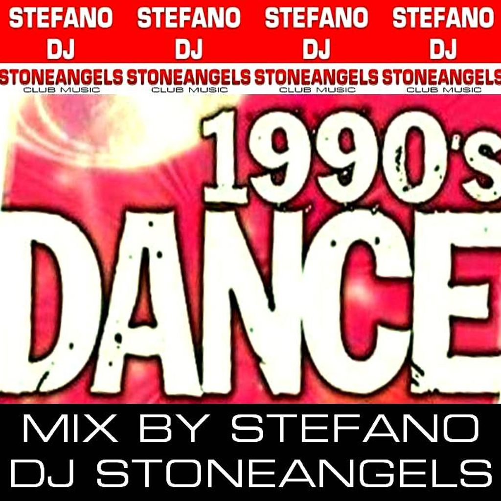 stefanodj stoneangels 1990 dance story mix by stefano dj stoneangels