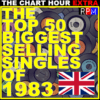 THE TOP 50 BIGGEST SELLING SINGLES OF 1983