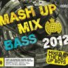 Ministry Of Sound – Mash Up Mix Bass 2012 – The Cut Up Boys (Cd1)