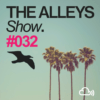 THE ALLEYS Show. #032 Strawberry Hospital*