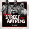 Trending In the Streets, STREET ANTHEMS EDITION – DJ BLEND